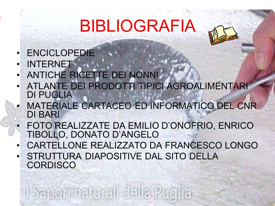 BIBLIOGRAFIA ENCICLOPEDIE INTERNET ANTICHE RICETTE DEI NONNI
