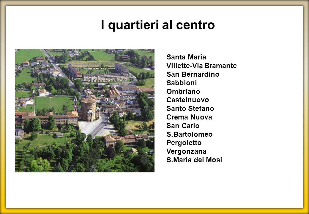 I quartieri al centro Santa Maria Villette-Via Bramante San Bernardino