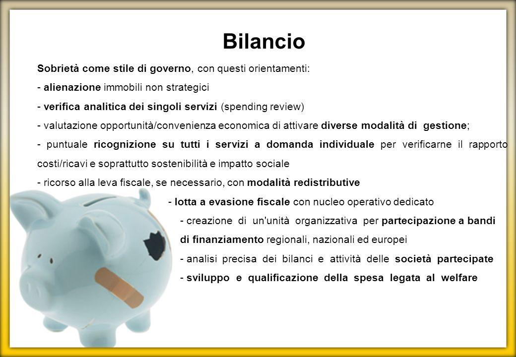 Bilancio Sobrietà come stile di governo, con questi orientamenti: