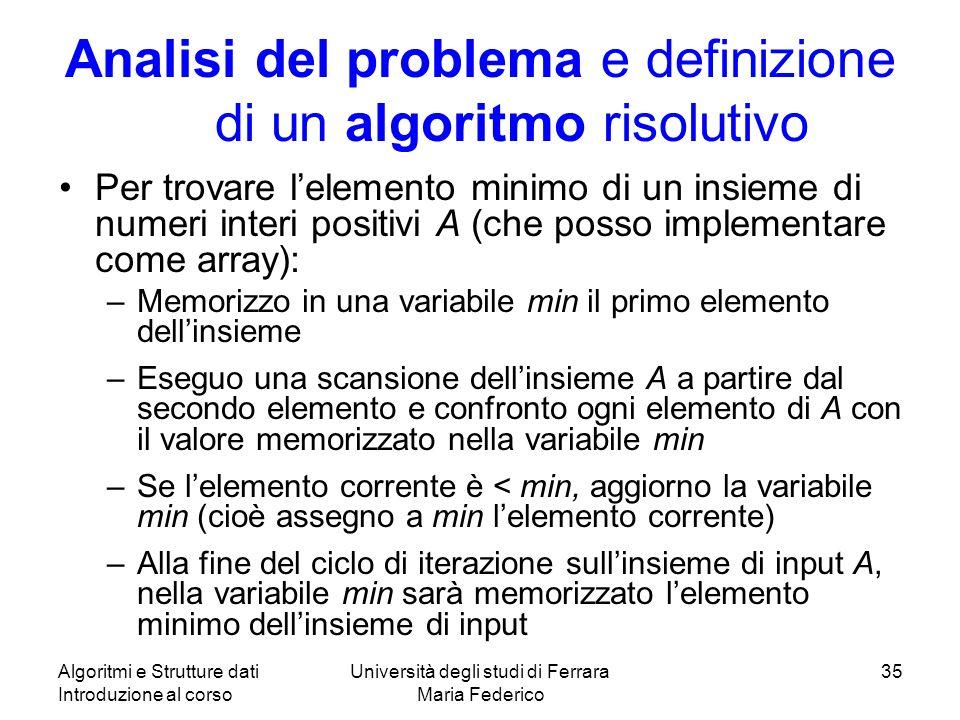 Analisi del problema e definizione di un algoritmo risolutivo