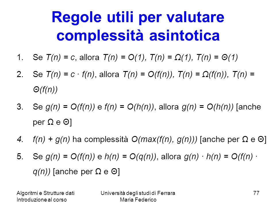 Regole utili per valutare complessità asintotica