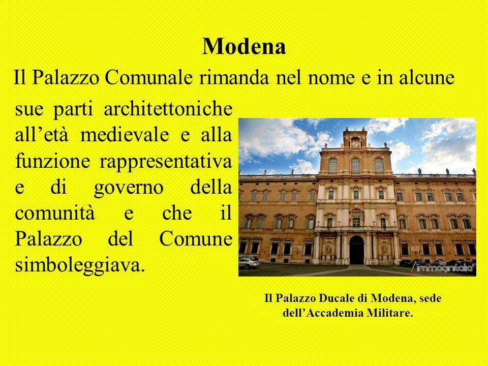 Modena Il Palazzo Comunale rimanda nel nome e in alcune