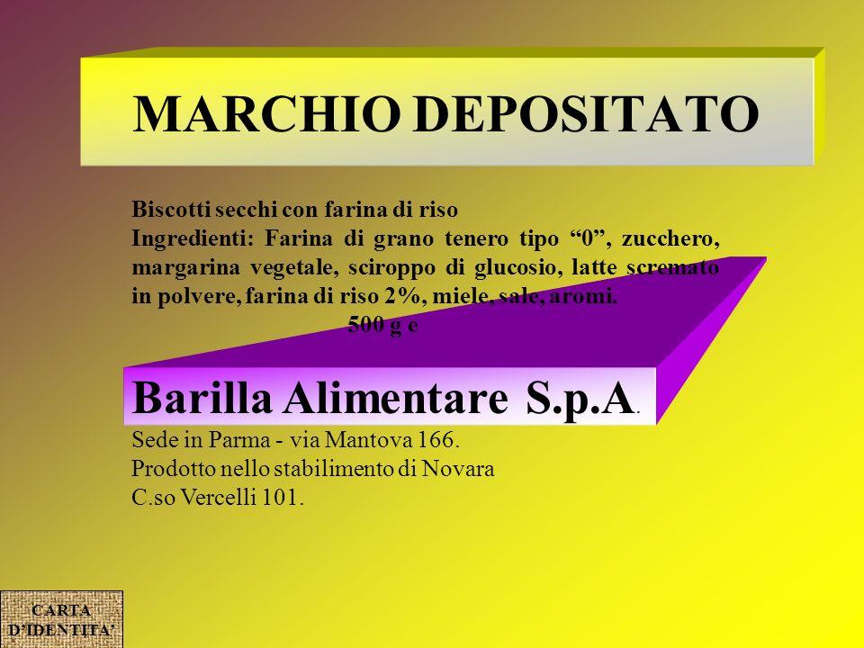 MARCHIO DEPOSITATO Barilla Alimentare S.p.A.
