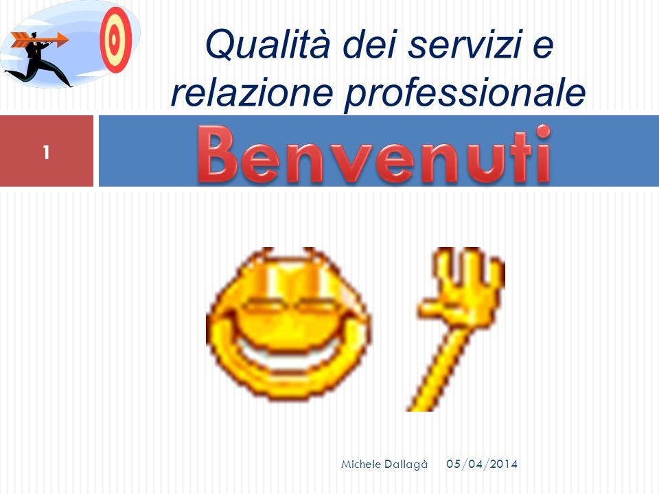 Qualità dei servizi e relazione professionale