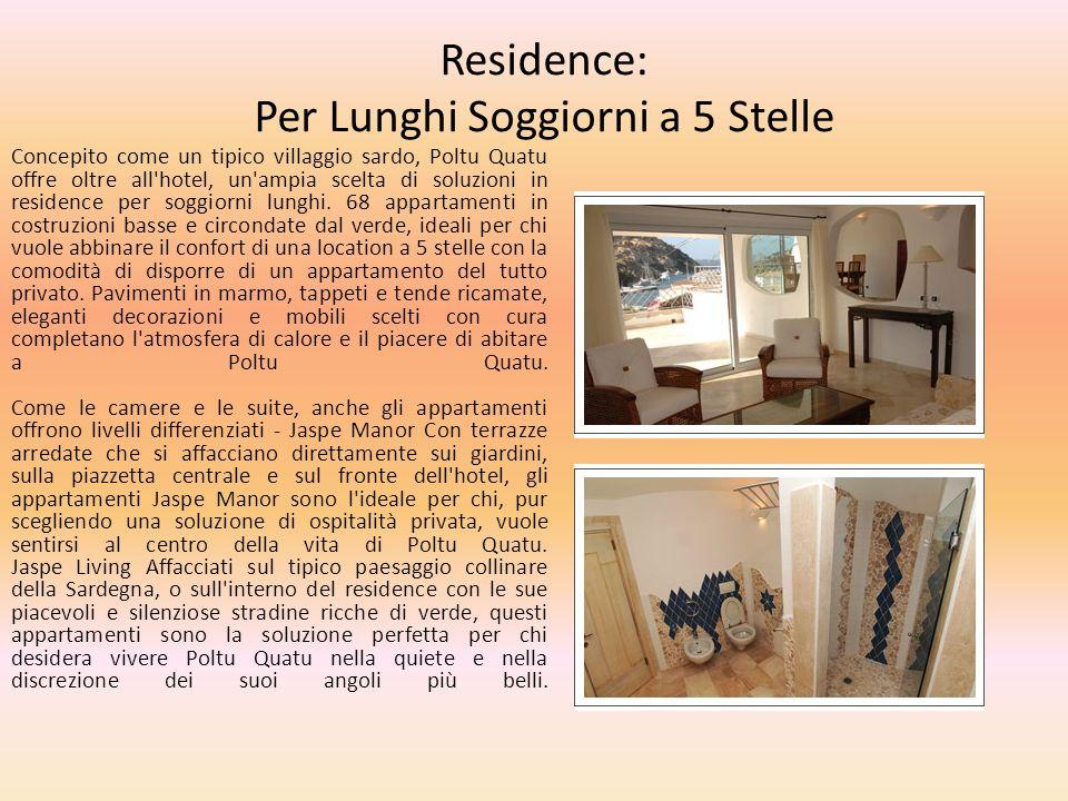 Residence: Per Lunghi Soggiorni a 5 Stelle