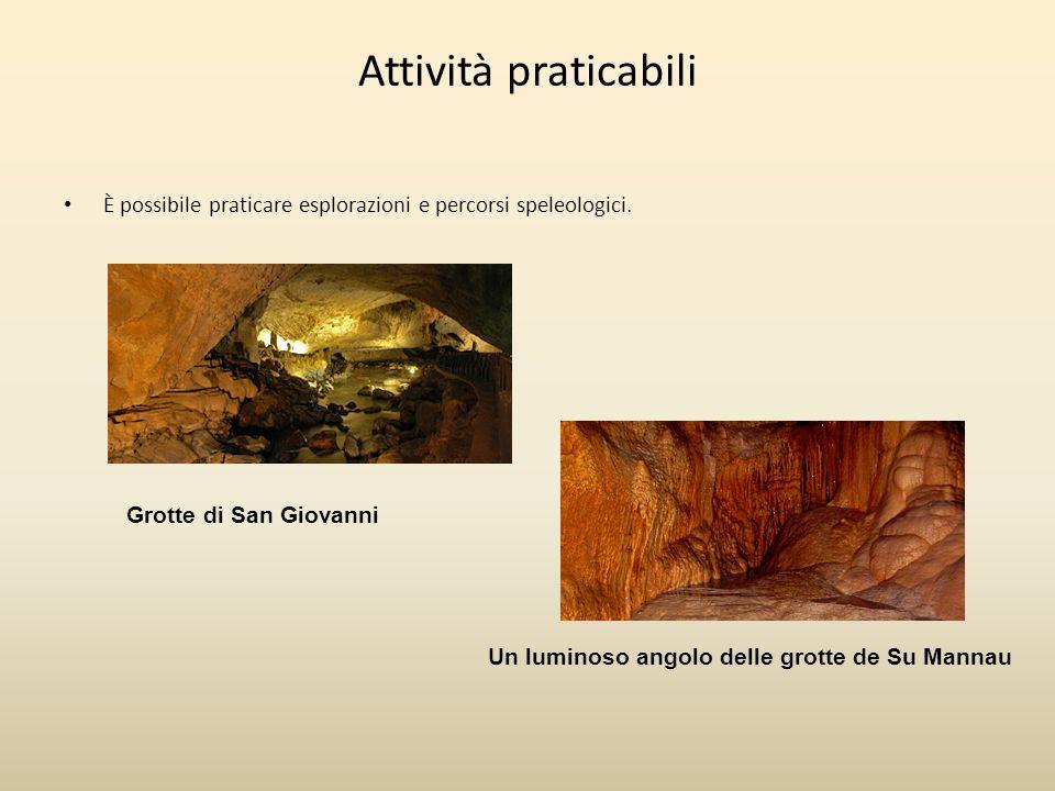 Attività praticabili È possibile praticare esplorazioni e percorsi speleologici. Grotte di San Giovanni.