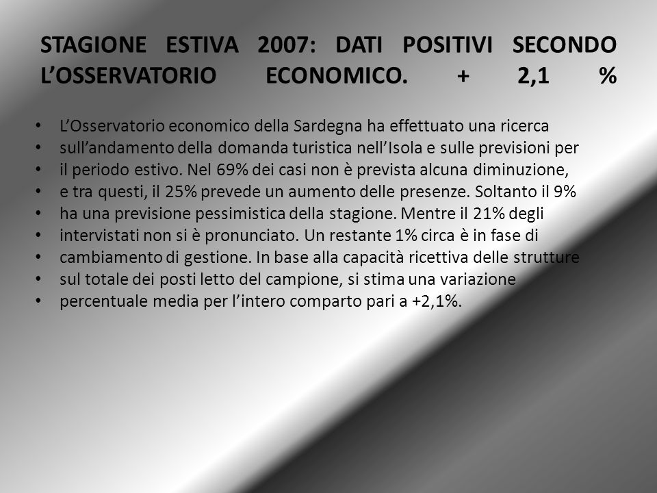 STAGIONE ESTIVA 2007: DATI POSITIVI SECONDO L'OSSERVATORIO ECONOMICO
