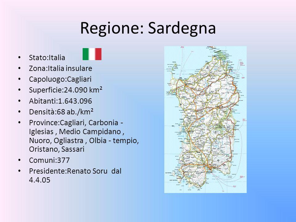 Regione: Sardegna Stato:Italia Zona:Italia insulare Capoluogo:Cagliari