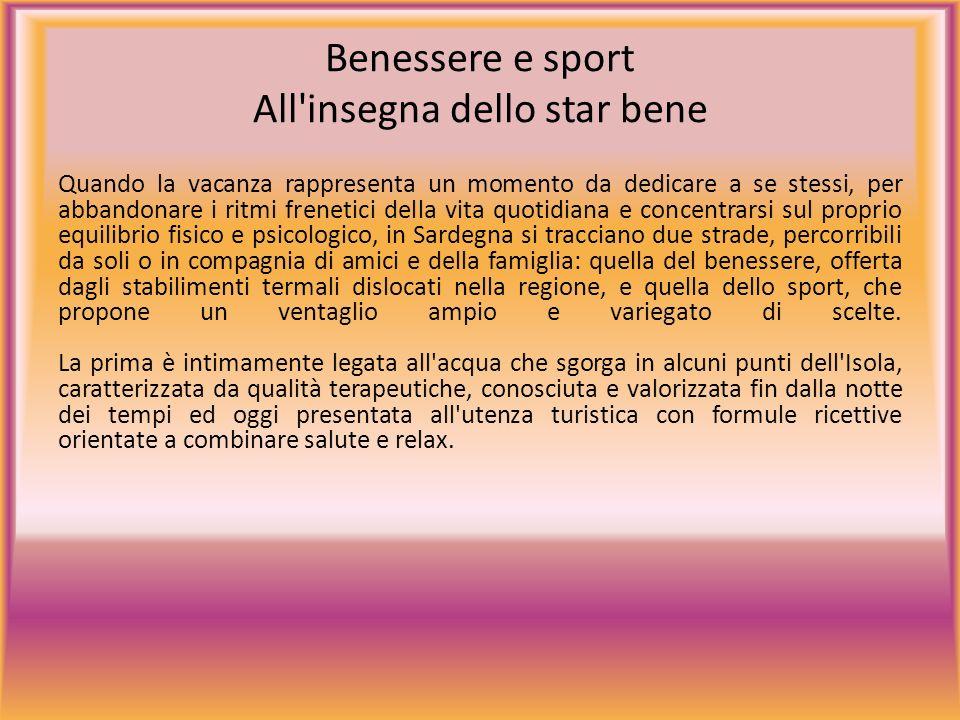 Benessere e sport All insegna dello star bene