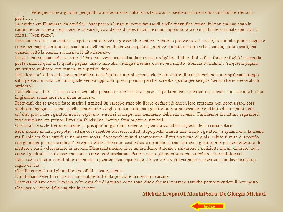 Michele Leopardi, Monini Sara, De Giorgio Michael