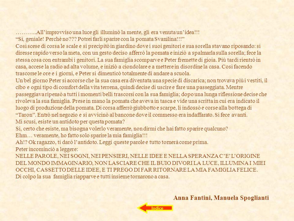 Anna Fantini, Manuela Spoglianti