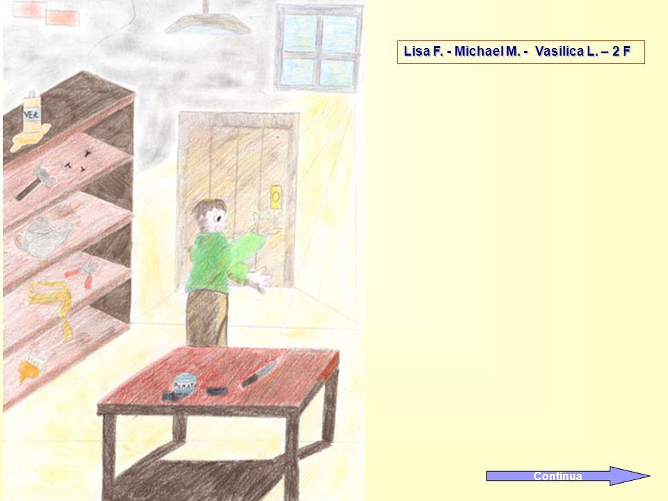 Lisa F. - Michael M. - Vasilica L. – 2 F