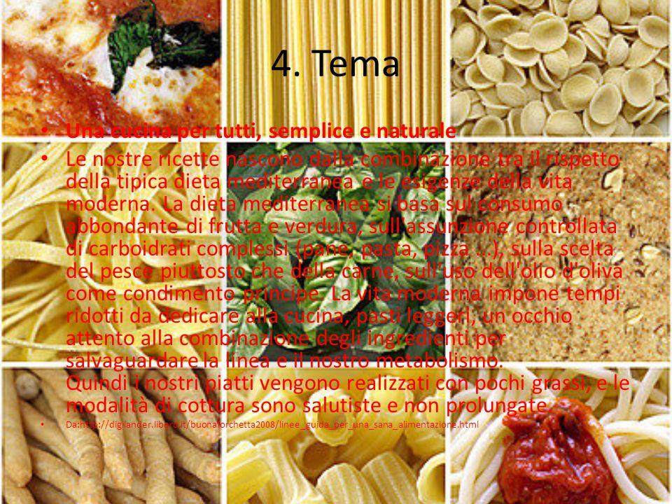 4. Tema Una cucina per tutti, semplice e naturale
