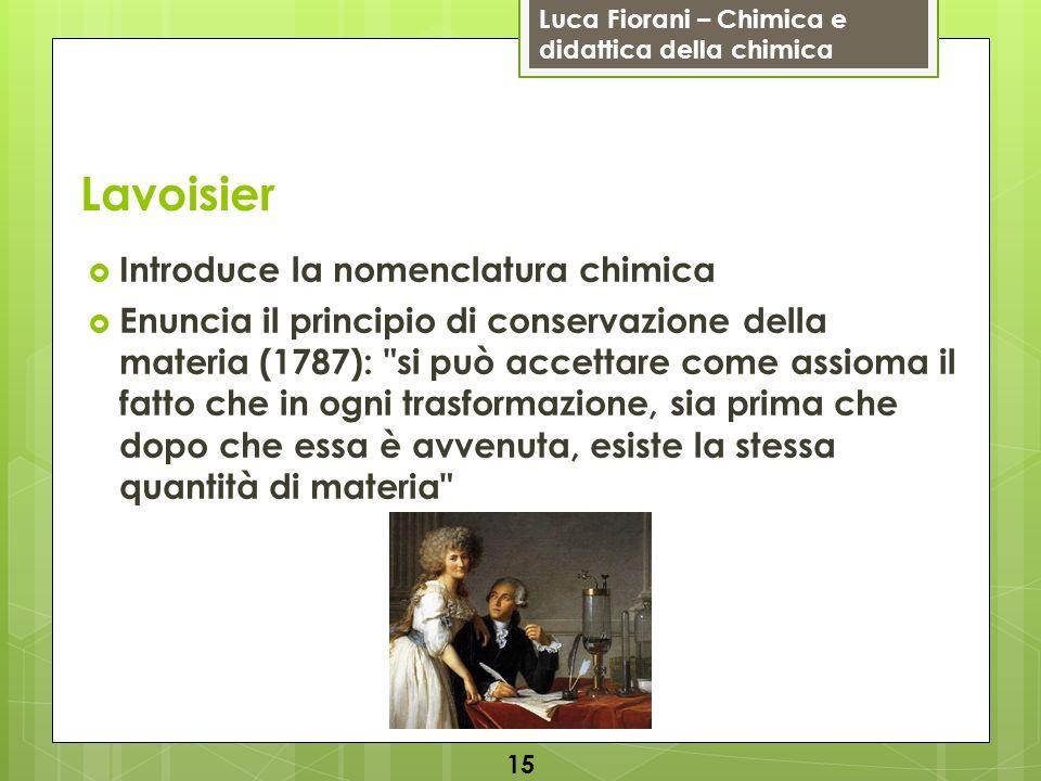 Lavoisier Introduce la nomenclatura chimica