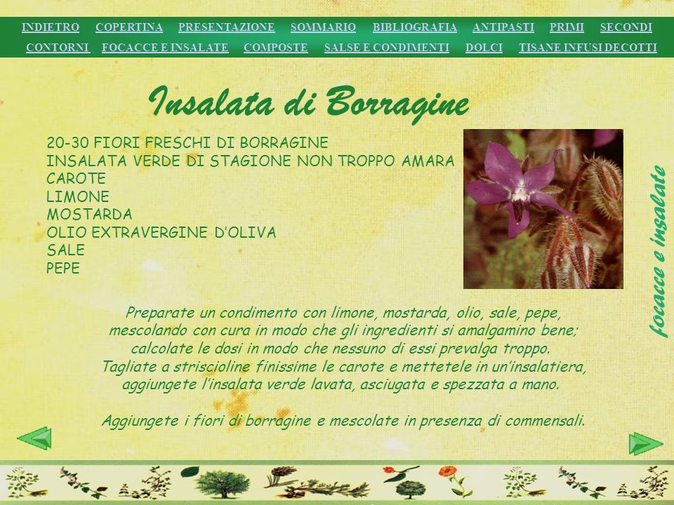Aggiungete i fiori di borragine e mescolate in presenza di commensali.