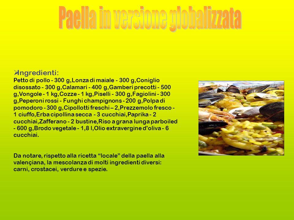 Paella in versione globalizzata