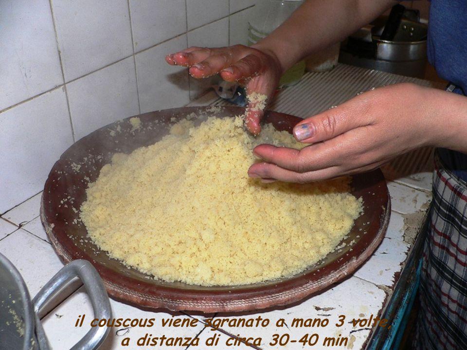 il couscous viene sgranato a mano 3 volte,