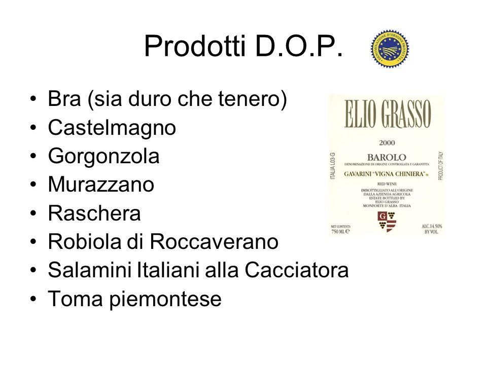 Prodotti D.O.P. Bra (sia duro che tenero) Castelmagno Gorgonzola