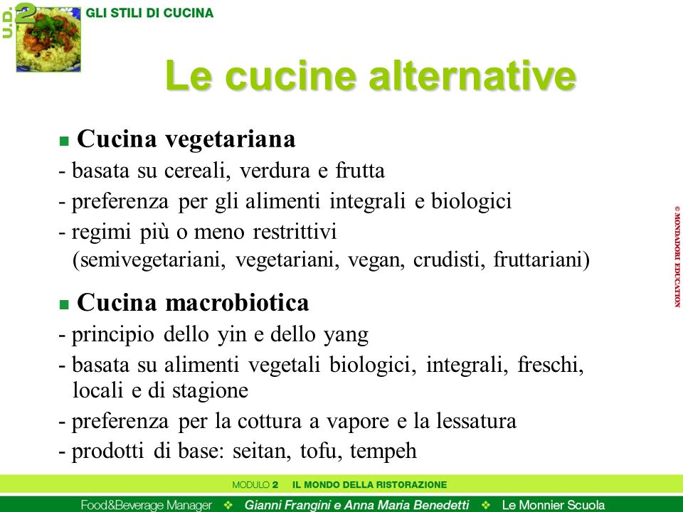 Le cucine alternative Cucina vegetariana Cucina macrobiotica
