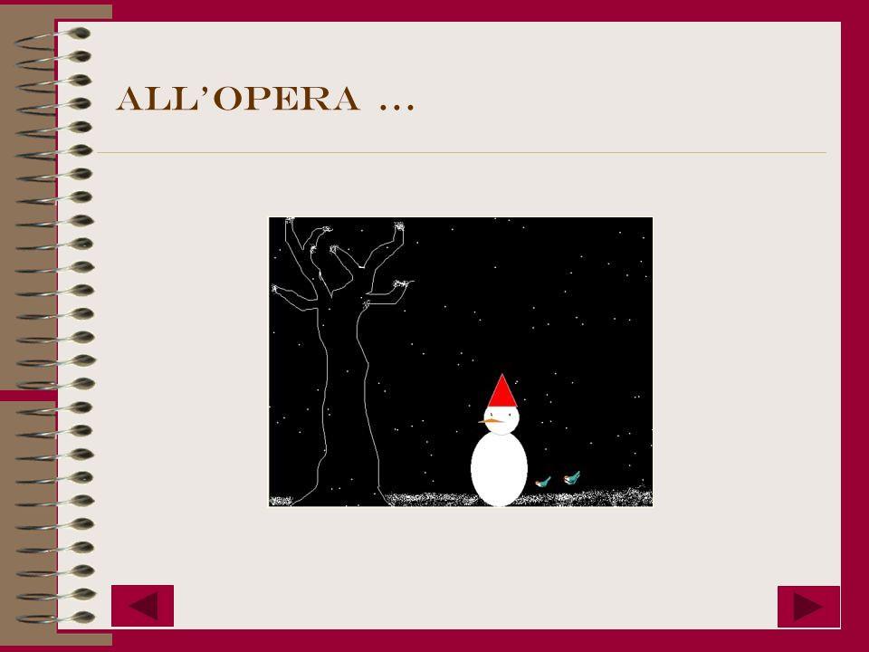 all'opera …