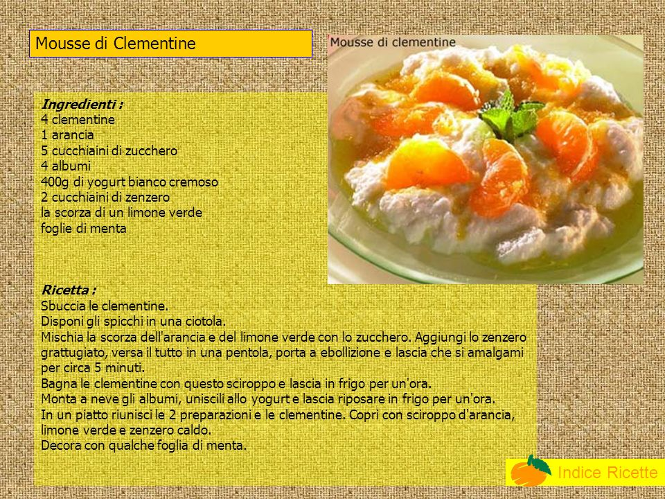 Mousse di Clementine Indice Ricette