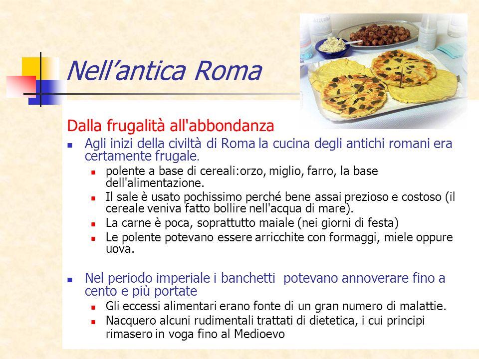 Nell'antica Roma Dalla frugalità all abbondanza