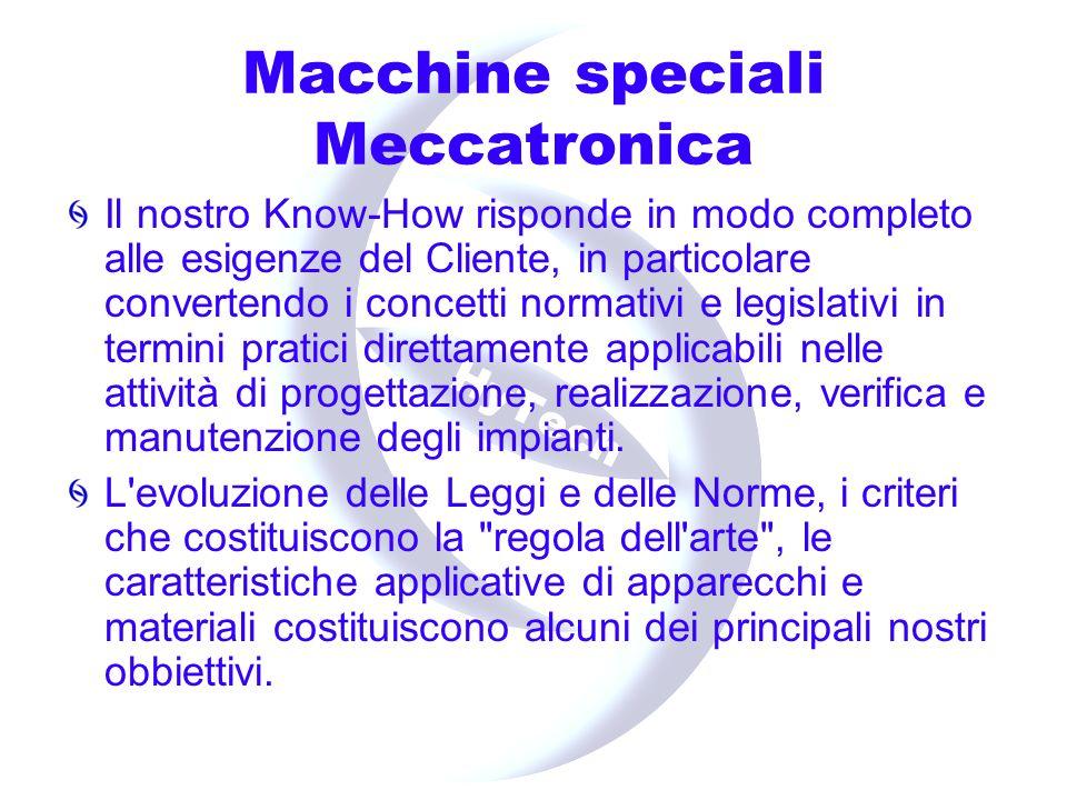 Macchine speciali Meccatronica