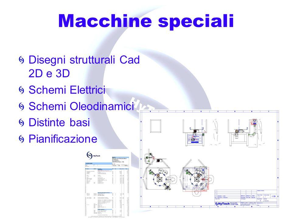 Macchine speciali Disegni strutturali Cad 2D e 3D Schemi Elettrici