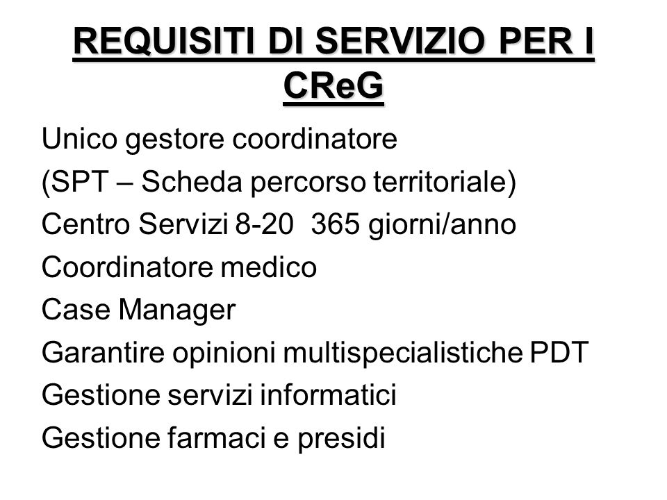 REQUISITI DI SERVIZIO PER I CReG