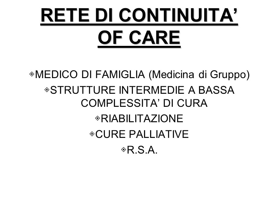 RETE DI CONTINUITA' OF CARE