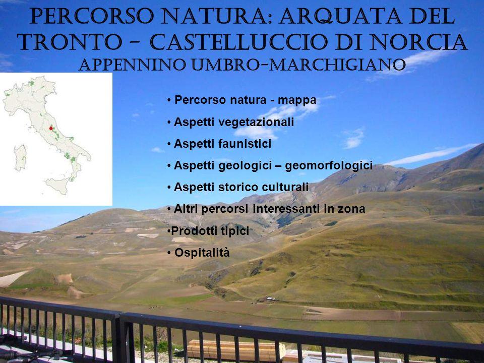 Percorso natura: Arquata del Tronto - Castelluccio di Norcia Appennino Umbro-Marchigiano