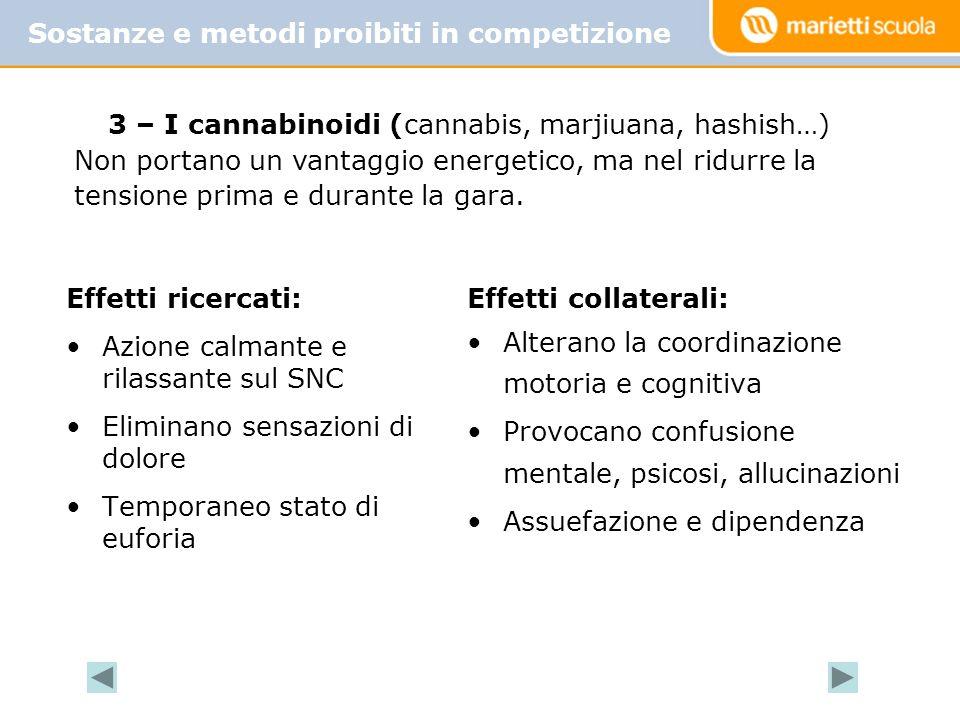 3 – I cannabinoidi (cannabis, marjiuana, hashish…)