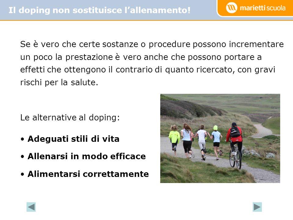 Il doping non sostituisce l'allenamento!