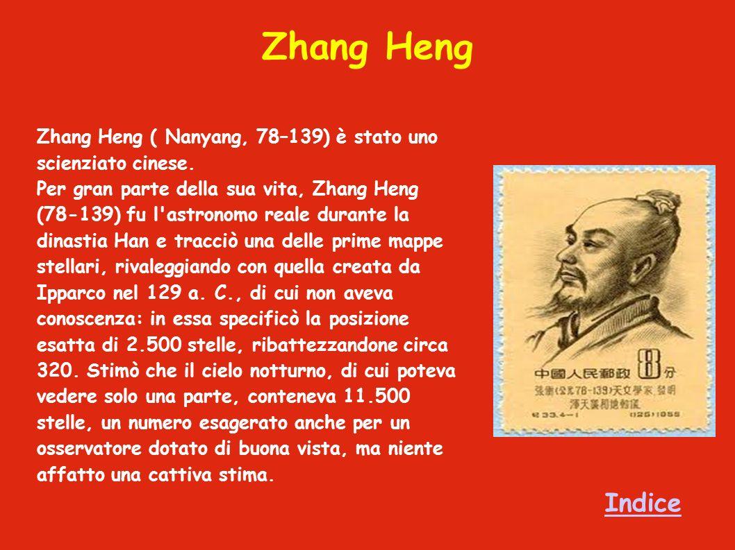 Zhang Heng Zhang Heng ( Nanyang, 78–139) è stato uno scienziato cinese.