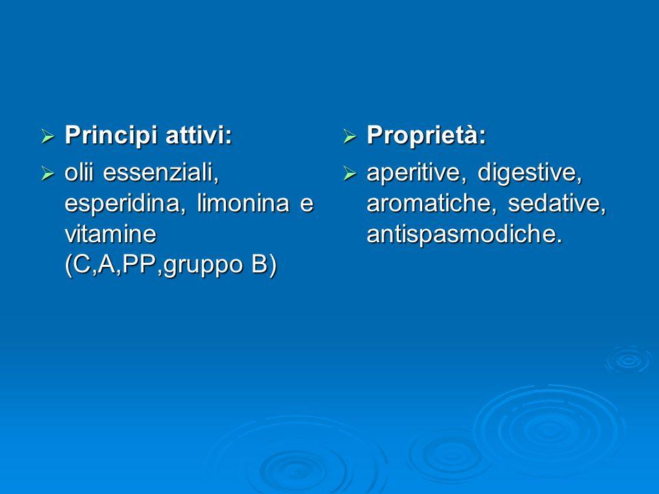 Principi attivi: olii essenziali, esperidina, limonina e vitamine (C,A,PP,gruppo B) Proprietà: