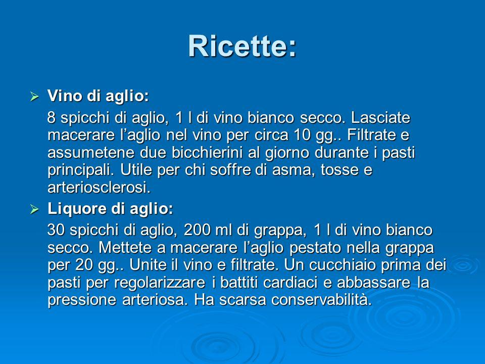 Ricette: Vino di aglio: