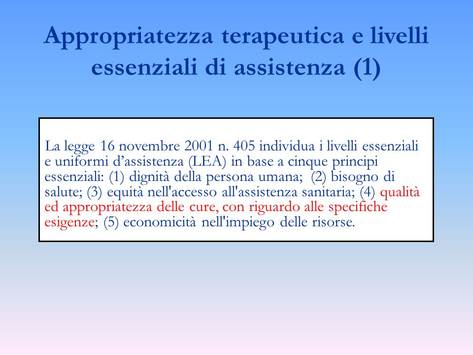 Appropriatezza terapeutica e livelli essenziali di assistenza (1)