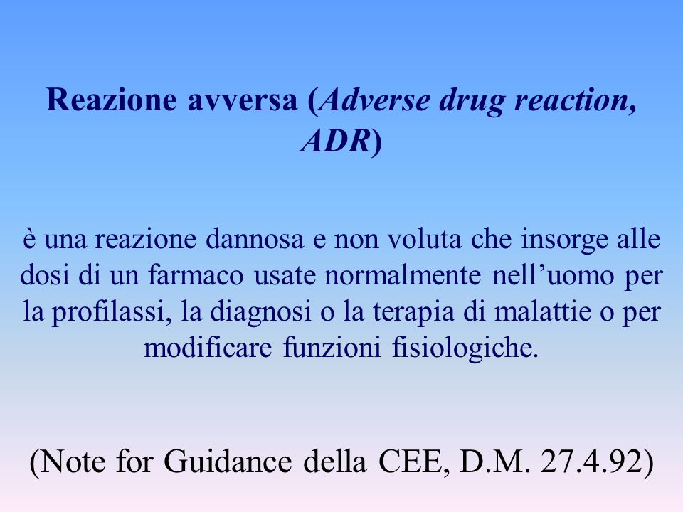 Reazione avversa (Adverse drug reaction, ADR)