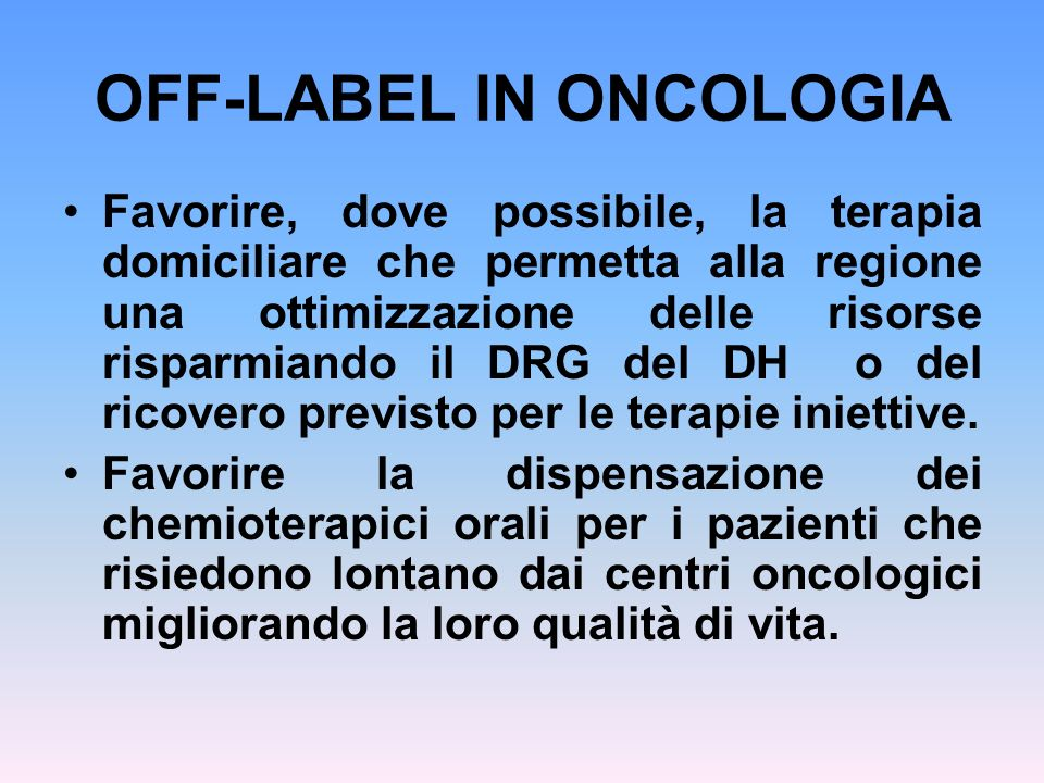 OFF-LABEL IN ONCOLOGIA
