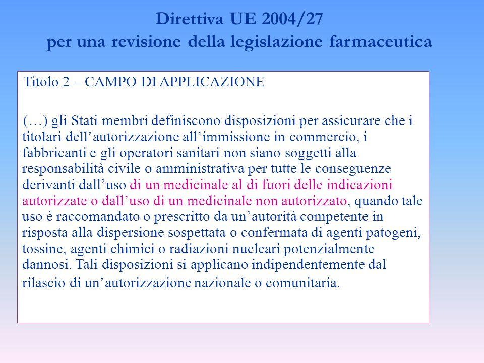 Direttiva UE 2004/27 per una revisione della legislazione farmaceutica