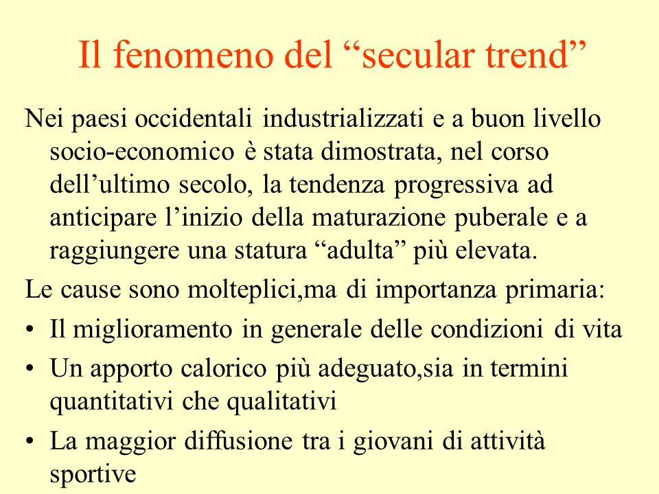 Il fenomeno del secular trend
