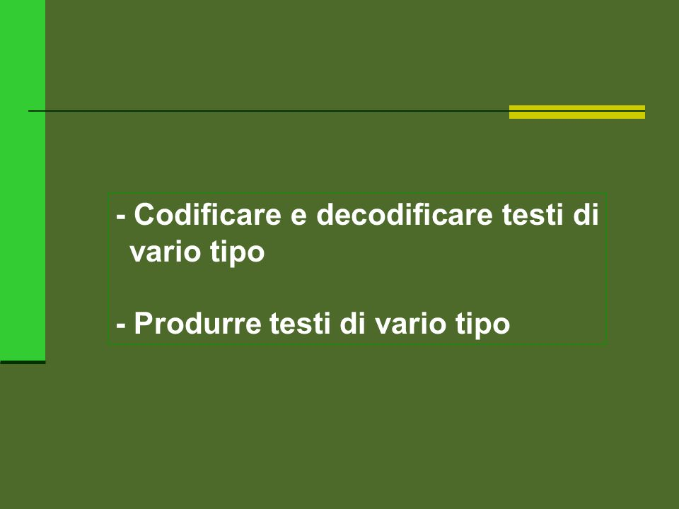 - Codificare e decodificare testi di vario tipo