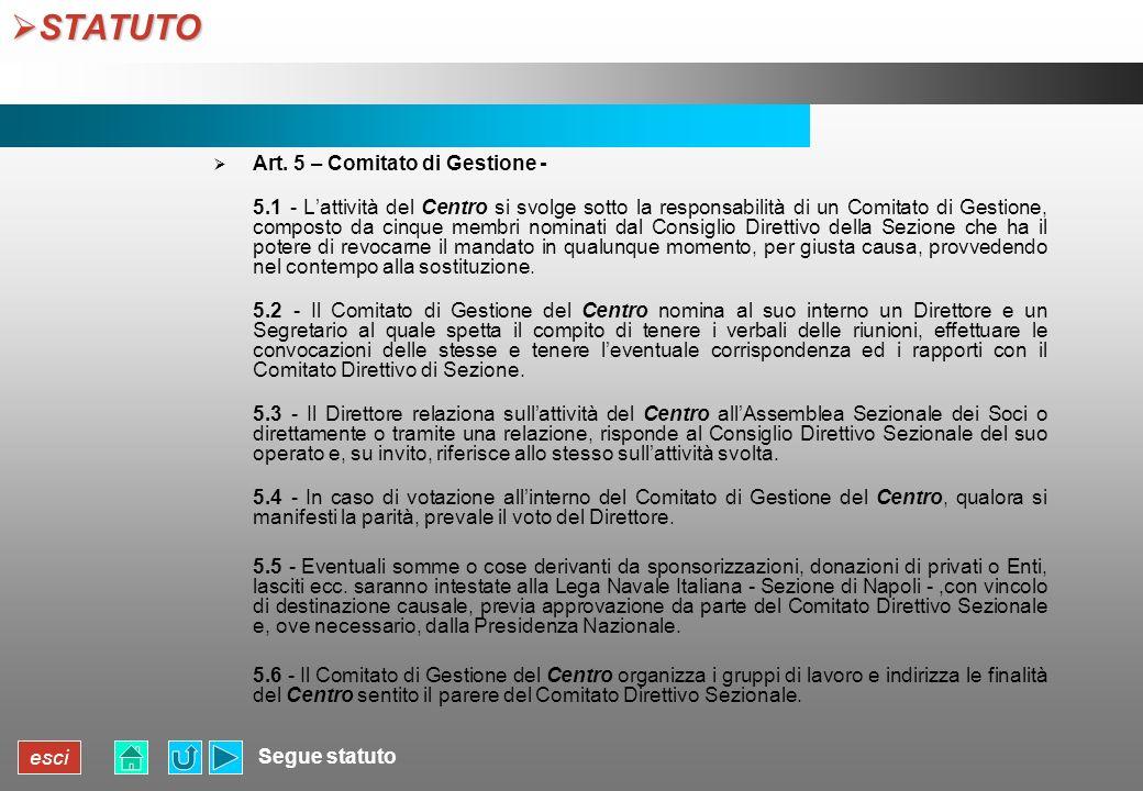 STATUTO Art. 5 – Comitato di Gestione -