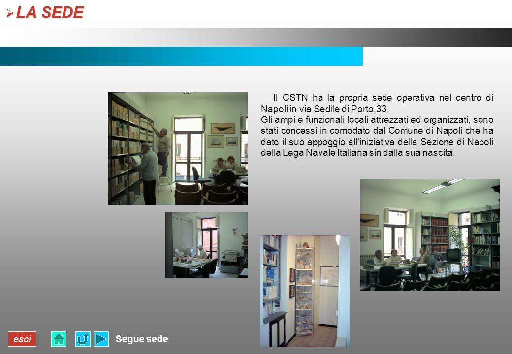 LA SEDE Il CSTN ha la propria sede operativa nel centro di Napoli in via Sedile di Porto,33.