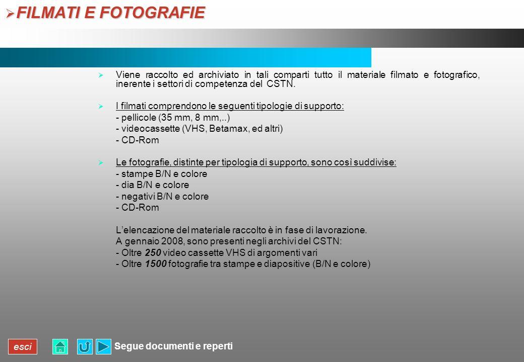FILMATI E FOTOGRAFIE