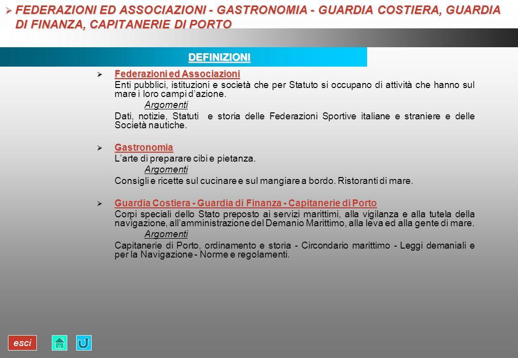 FEDERAZIONI ED ASSOCIAZIONI - GASTRONOMIA - GUARDIA COSTIERA, GUARDIA DI FINANZA, CAPITANERIE DI PORTO