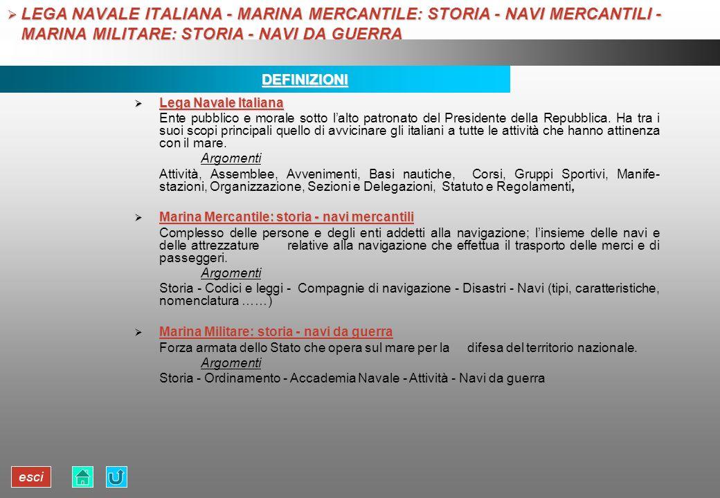 LEGA NAVALE ITALIANA - MARINA MERCANTILE: STORIA - NAVI MERCANTILI - MARINA MILITARE: STORIA - NAVI DA GUERRA