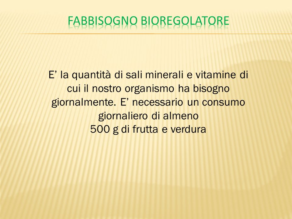 Fabbisogno bioregolatore
