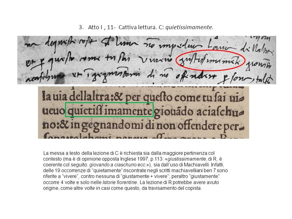 3. Atto I , 11- Cattiva lettura. C: quietissimamente.