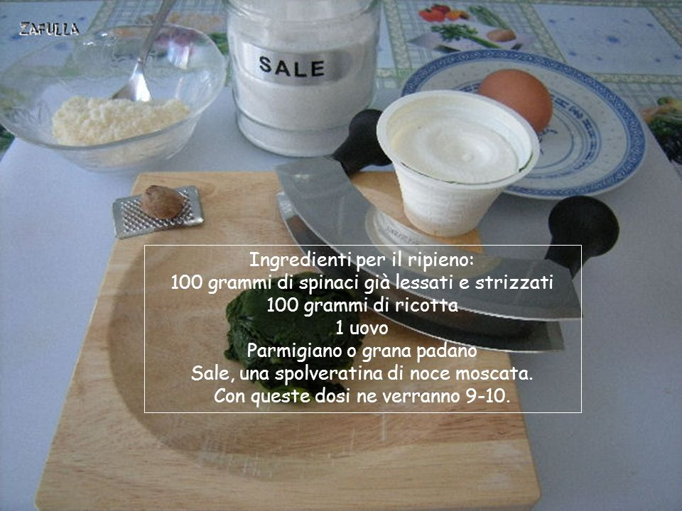 Ingredienti per il ripieno: